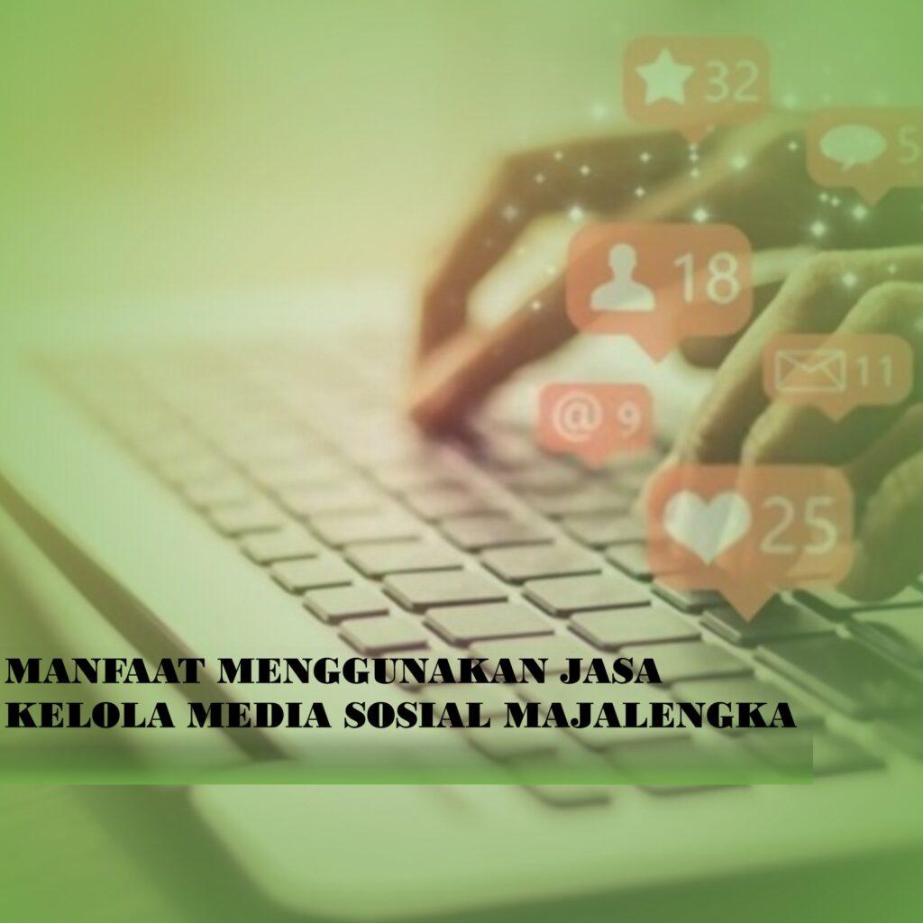 Kelola Media Sosial Majalengka